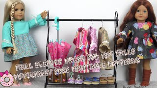 """Frill Sleeves Dress Sewing Tutorials For 18"""" Dolls  With Free Printable Patterns"""