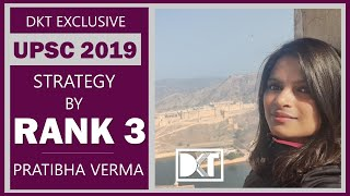 UPSC Topper 2019 Rank 3 Pratibha Verma Shares her Strategy In Brief | DKT Exclusive