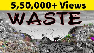 Introduction To Waste | Environmental Science | EVS | LetsTute