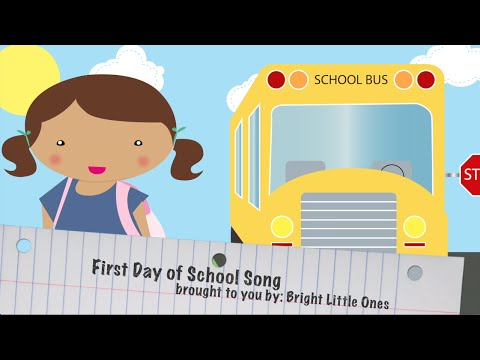 First Day of School Song