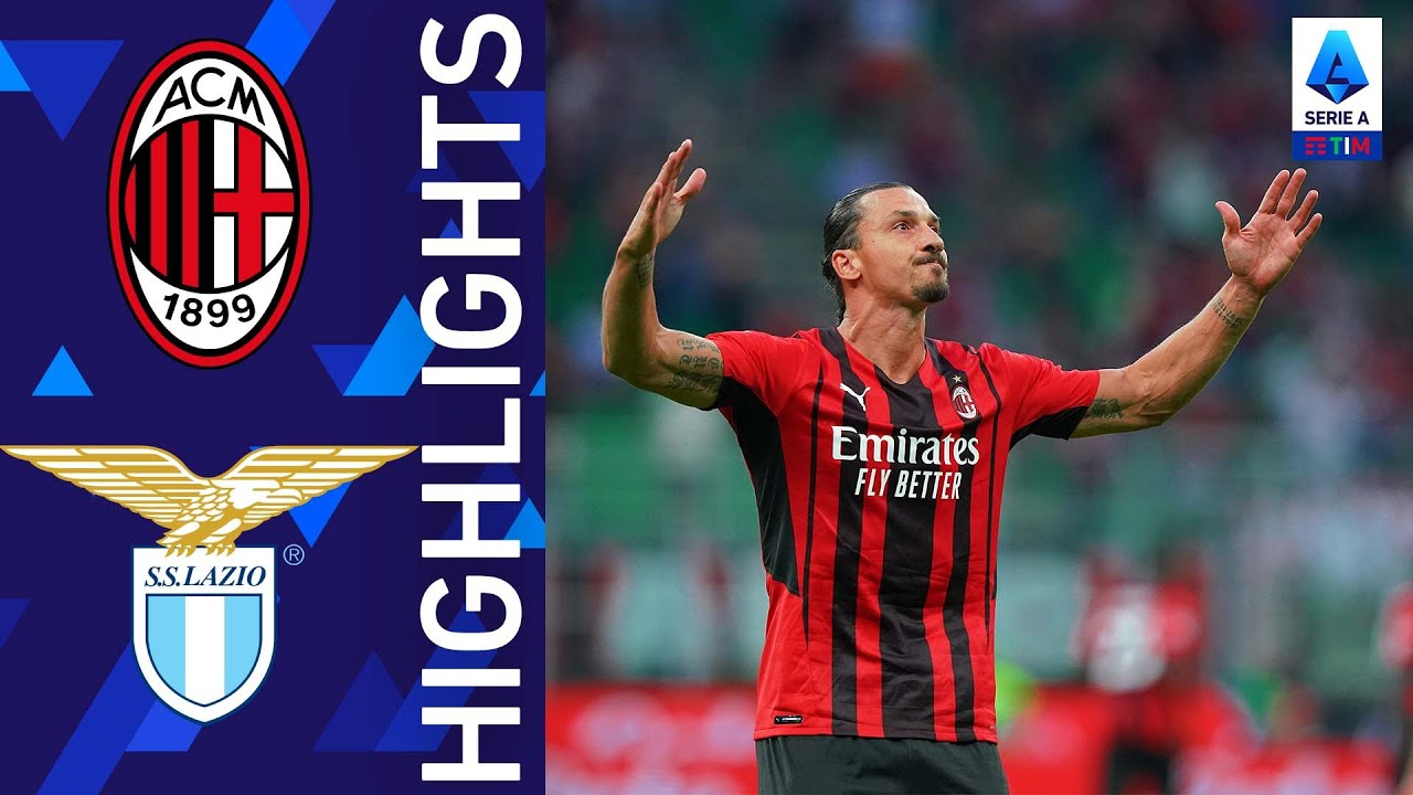 Milan 2-0 Lazio | Il Milan trionfa a San Siro con Leao e Ibrahimovic | Serie A TIM 2021/22