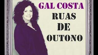 Gal Costa - Ruas De Outono