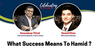 Exclusive Interview Of Our Student Hamid (Part 4) | Amandeep Thind