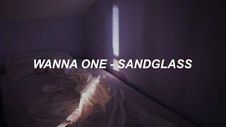 Wanna One (워너원) - Sandglass (모래시계) (Prod. Heize (헤이즈)) Easy Lyrics