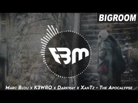 Marc Blou x K3WRO x Darkway x XanTz - The Apocalypse | FBM