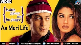 Aa Meri Life (Kahin Pyaar Na Ho Jaaye) - YouTube