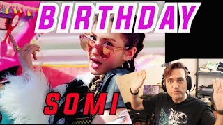 Guitarist's Reaction To  SOMI   BIRTHDAY  전소미  MV   Musician Reacts To KPOP