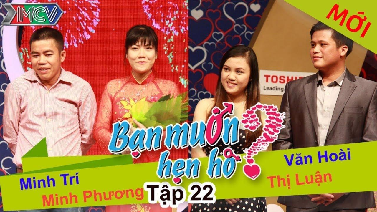 BẠN MUỐN HẸN HÒ #22 UNCUT   Minh Trí - Minh Phương   Văn Hoài - Vũ Luận   060414 💖