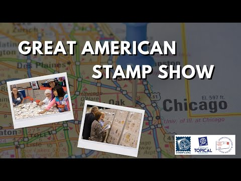 Join Us at the Great American Stamp Show 2021