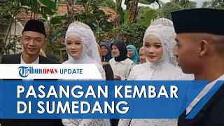 VIRAL Pria Kembar Nikahi Perempuan Kembar secara Bersamaan di Sumedang, Sempat Tertukar saat Pacaran