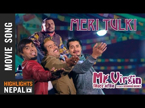 Tulki | Nepali Movie MR. VIRGIN Song