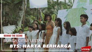 Behind The Scene: BCL - Harta Berharga