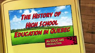 This History Of Education In Quebec EDUC445