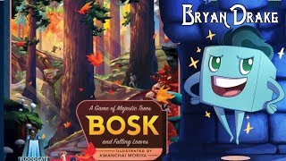 Bosk Review with Bryan