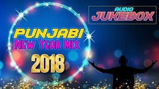Punjabi New Year Mix 2018 | Non Stop Party Songs Jukebox | HSR Entertainment