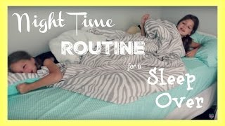 Night Routine | Summer Sleepover Routine and Sleep Over Ideas | best friends