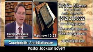 """""""ANNIHILATIONISM"""" TO ESCAPE HELL: ANOTHER DOCTRINE OF THE DEMONS (& JEHOVAH'S WITNESSES & OTHERS)"""