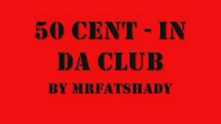 50 Cent - In Da Club with Lyrics