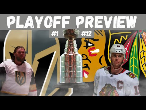 NHL Playoff Preview: Vegas Golden Knights vs  Chicago Blackhawks
