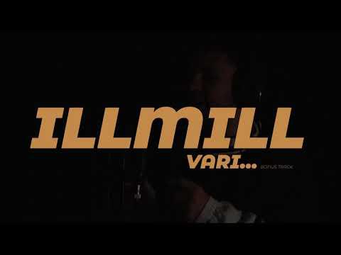 ILLMILL - VARRI (Freestyle)