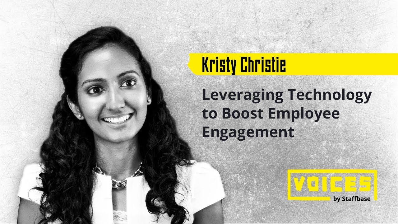 Leveraging Technology to Boost Employee Engagement | Kristy Christie