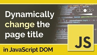 Change a web page title dynamically using Document.title - JavaScript DOM