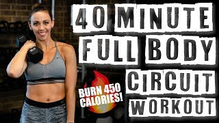 40 Minute Full Body Circuit Workout 🔥Burn 450 Calories!🔥