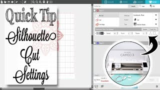 THE BEST Silhouette Cut Settings | Quick Tip Tuesday