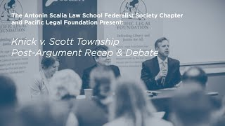 Click to play: Knick v. Scott Township: Post-Argument Recap & Debate