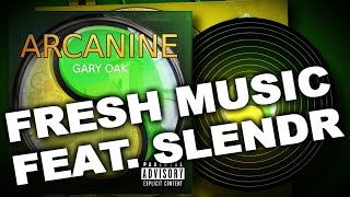 Video Gary Oak feat. Slendr - Fresh Music