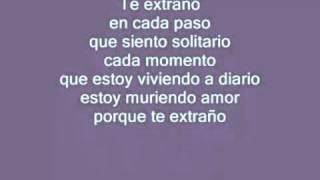 Luis Miguel Te extraño (con letra)