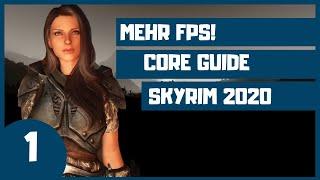 🙋🏽Du willst ein SKYRIM mit MEHR FPS? Starte HIER! | 2020 SKYRIM Special Edition CORE Modding Guide