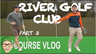 RIVER GOLF CLUB PART 3 - Video Youtube