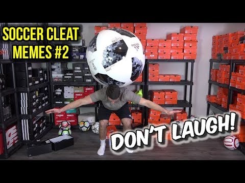 FUNNY SOCCER CLEATS MEME COMPILATION #2 – Try Not To Laugh Challenge!