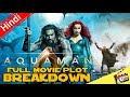 AQUAMAN Full Movie Plot [Explained In Hindi]