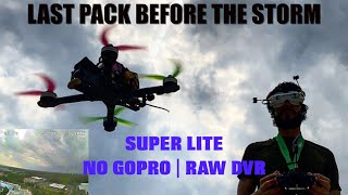 Last Pack Before The Storm | RAW DVR | FPV Freestyle