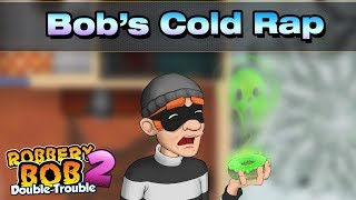 Robbery Bob - Bob's Cold Rap (Music Video)