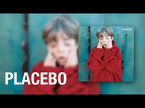Placebo - Hang on to your IQ