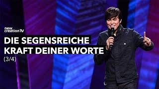 Die segensreiche Kraft deiner Worte 3/4 – Joseph Prince I New Creation TV Deutsch