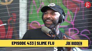 The Joe Budden Podcast - Slime Flu