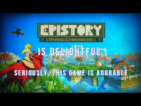 Epistory - Typing Chronicles Review