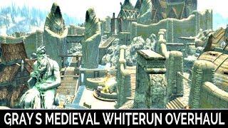 Skyrim Special Edition: ▶️Gray's Medieval Whiterun Overhaul◀️ Mini Mod Showcase