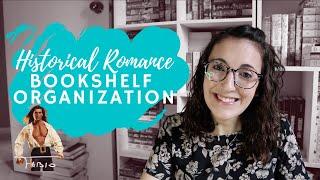 Historical Romance Shelf Organization And Tour