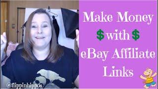 Make Money with eBay Affiliate Links