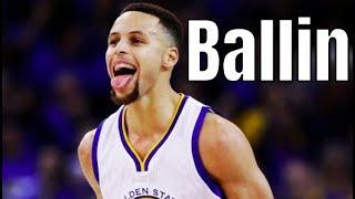 "Stephen Curry Mix ~ ""Ballin"""