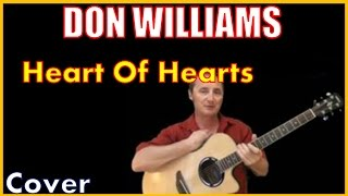 Heart Of Hearts Acoustic Guitar Cover (Kirby Covers Don Williams Songs)