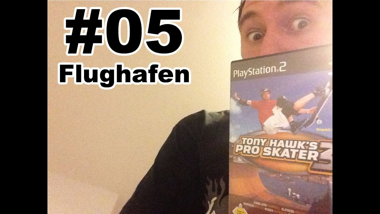 #05 Tony Hawk's Pro Skater 3 – Flughafen (Speedy Renton Let's Play)
