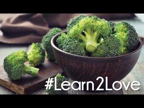 Video #Learn2Love | Broccoli 3 Delicious Ways