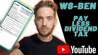 W8-BEN Reduced withholding tax on US Dividends