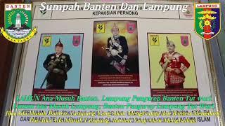 Banten Dan Lampung Adalah Dua Saudara Kandung Yang Saling Melengkapi Dan Mendukung